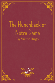 Book Cover of The Hunchback of Notre Dame, by Victor Hugo