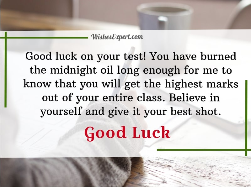 20 Motivational Good Luck On Your Test Wishes – Wishes Expert