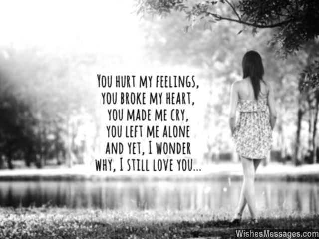 You Hurt Me I Still Love You Quotes