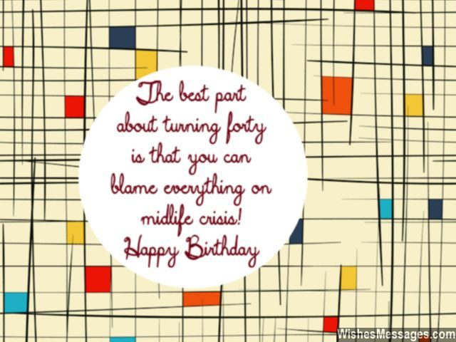 40th birthday wishes quotes