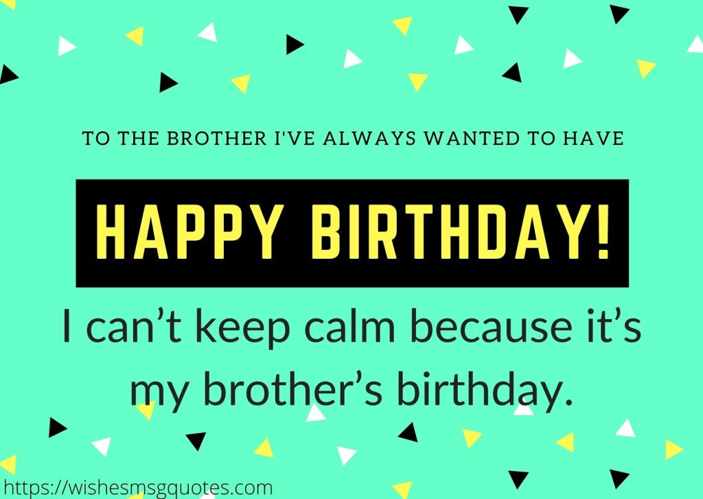 Inspirational Birthday Quotes For Bro