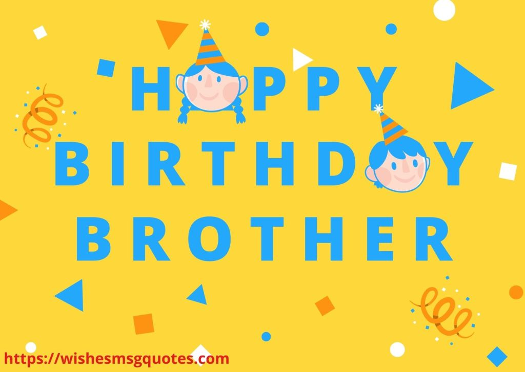 Funny Birthday Messages For Brother