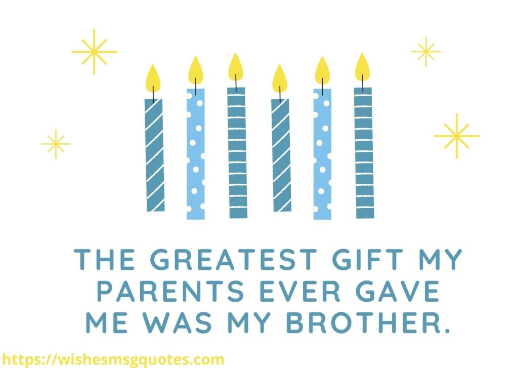 Birthday Quotes For Brother From Brother