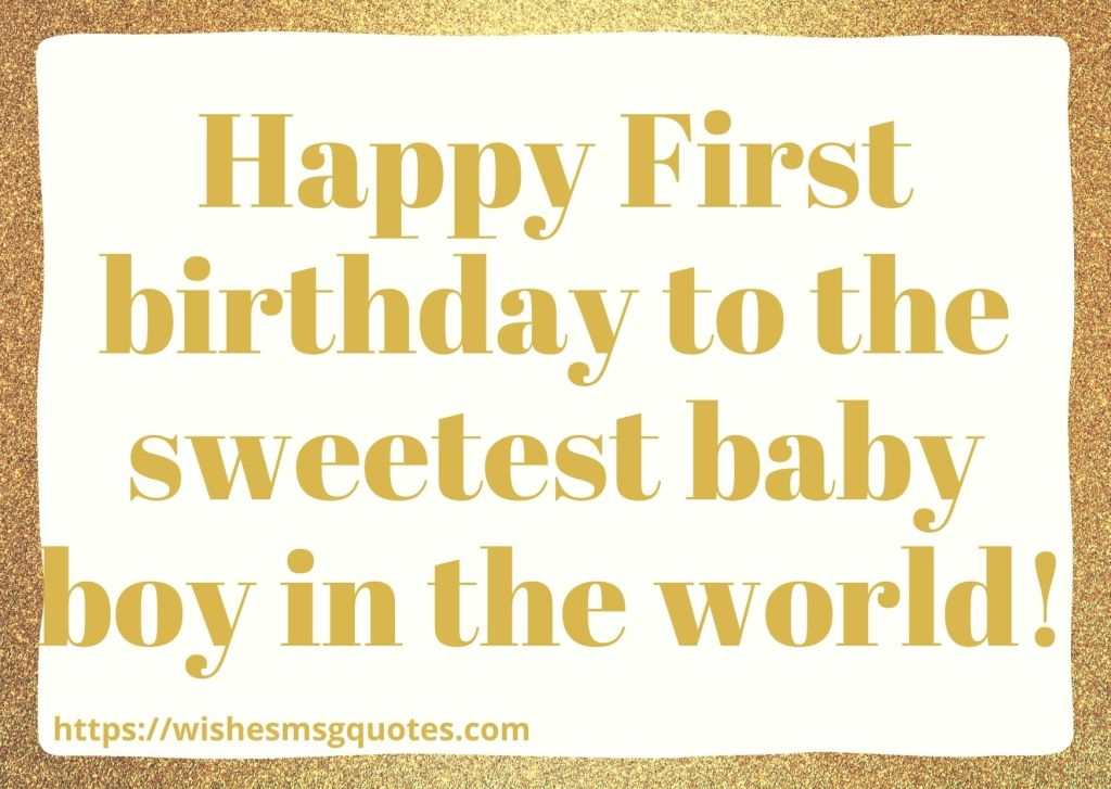 1st Birthday Quotes From Grandmother To Baby Boy