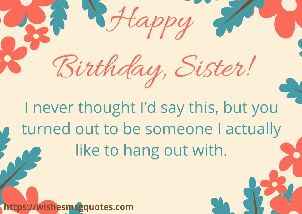 Funny Birthday Messages For Sis