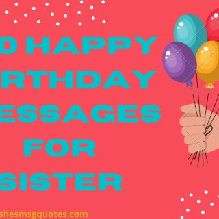 100 Happy Birthday Messages For Sister