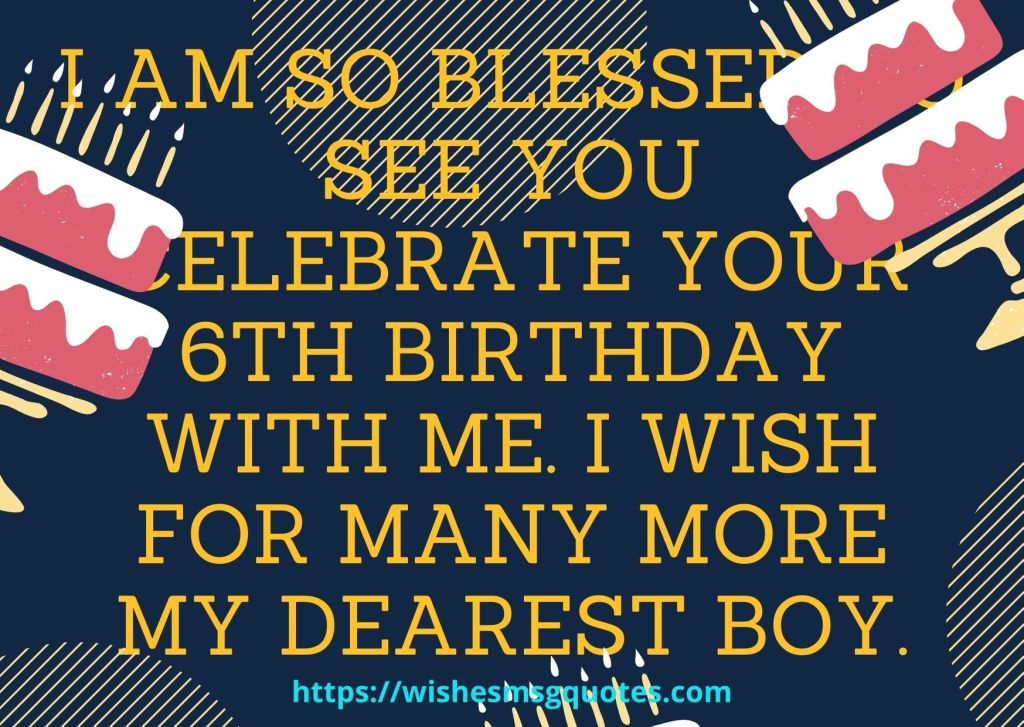 6th Birthday Quotes From Uncle To Boy
