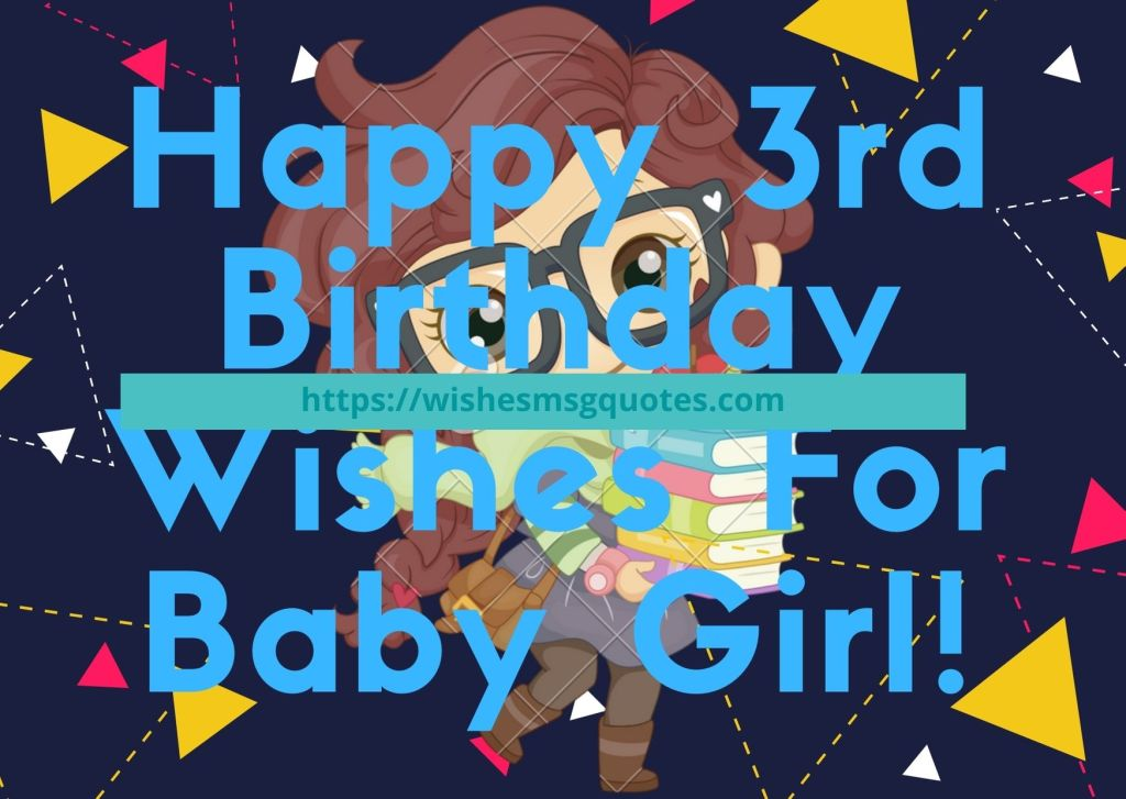 Happy 3rd Birthday Wishes For Baby Girl