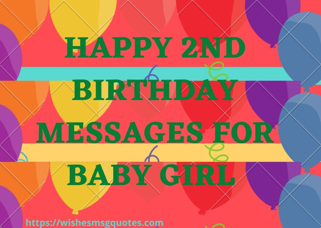 Happy 2nd birthday messages for baby girl