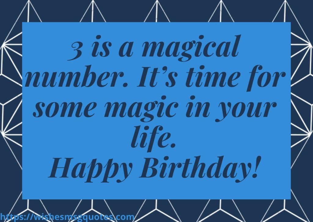 3rd Birthday Quotes For 3 Year Baby Boy