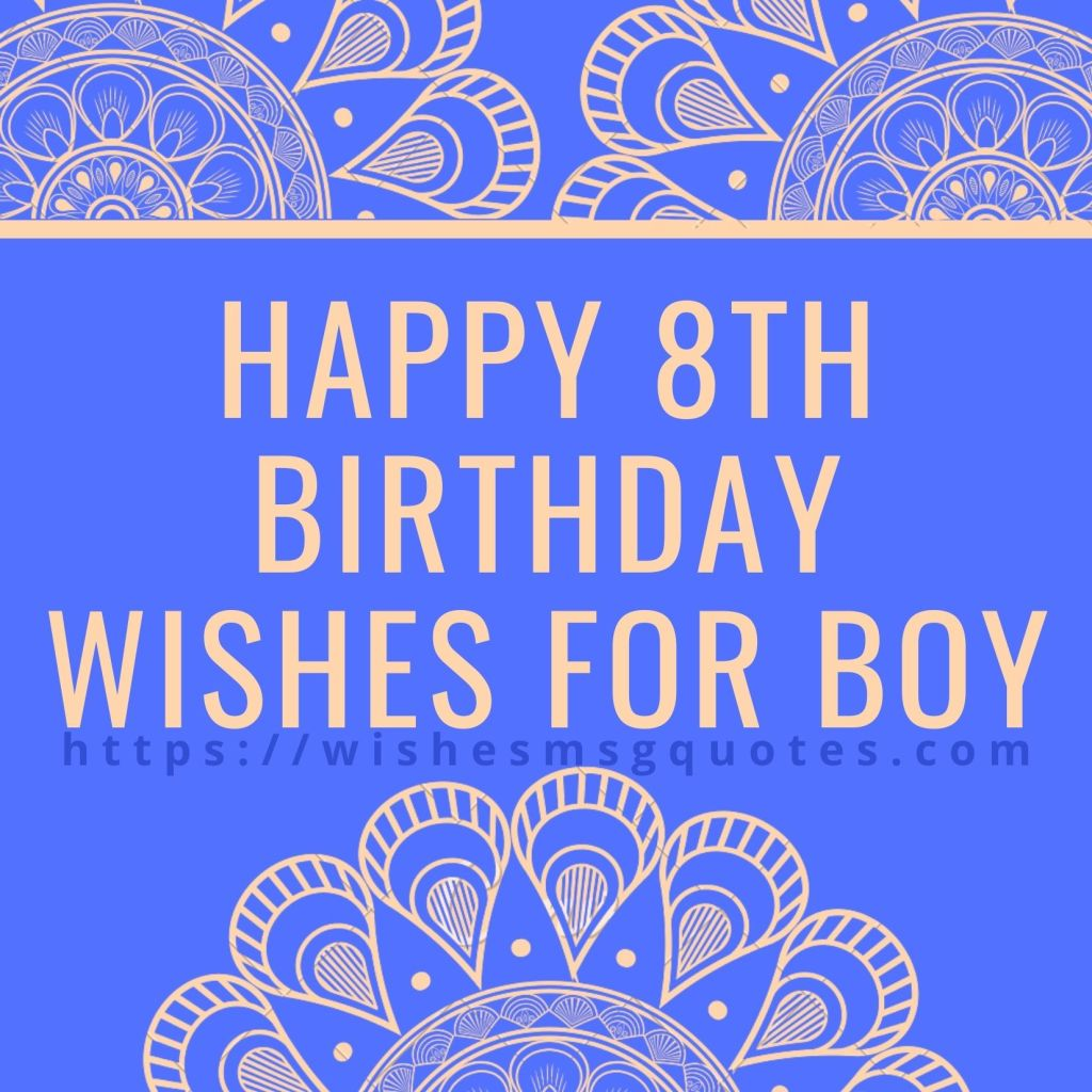 Happy 8th Birthday Wishes For Boy
