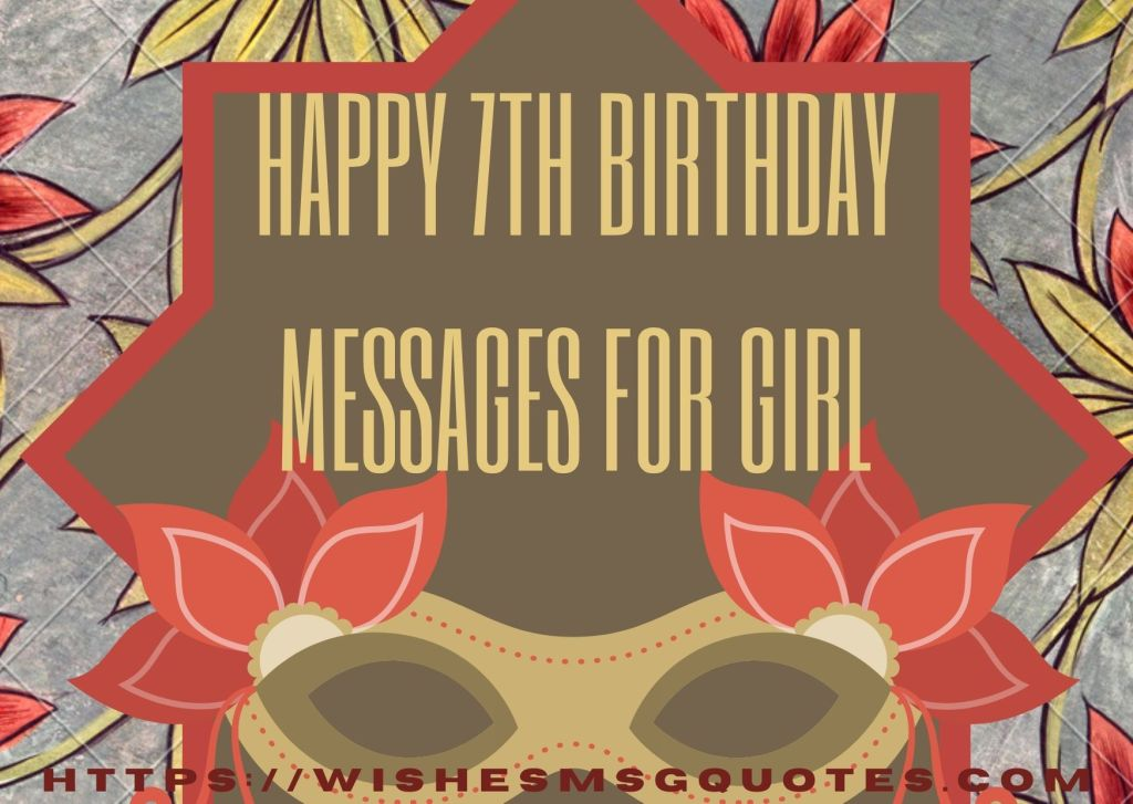 Happy 7th Birthday Messages For Girl