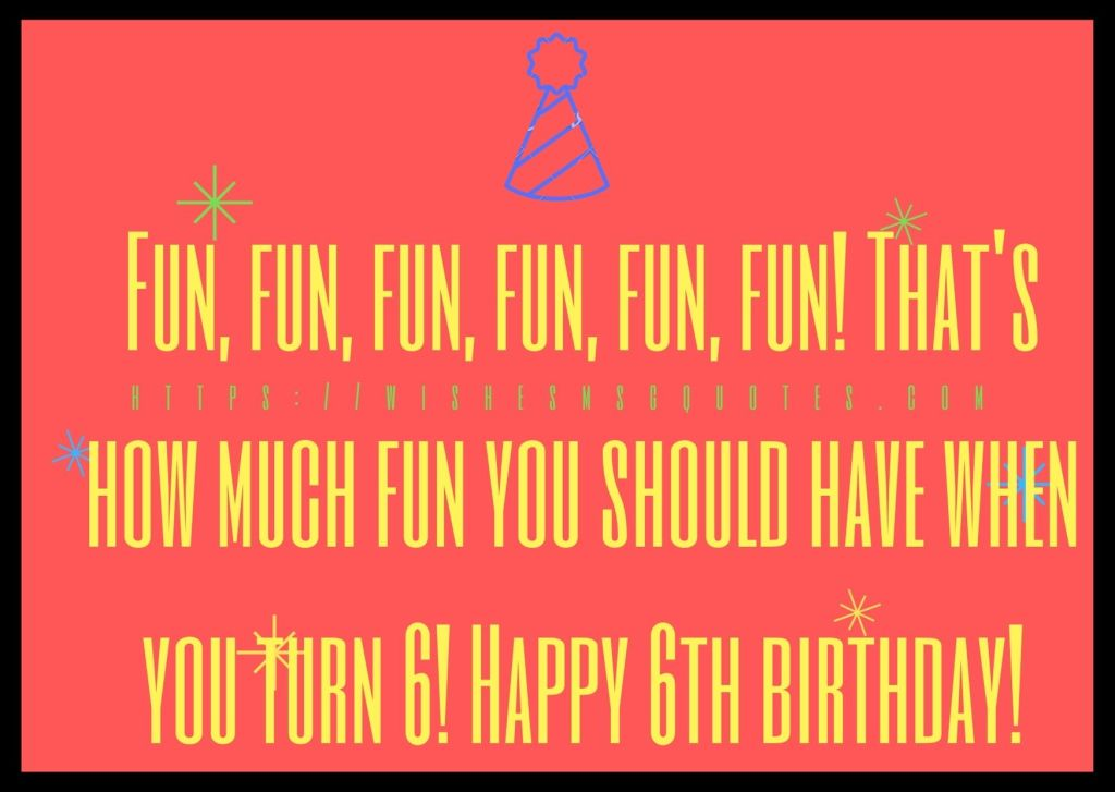 Birthday Quotes For Girl 6th Birthday