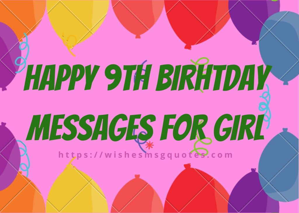 Happy 9th Birthday Messages For Girl