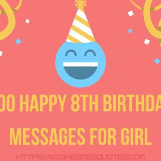 100 Happy 8th Birthday Messages For Girl