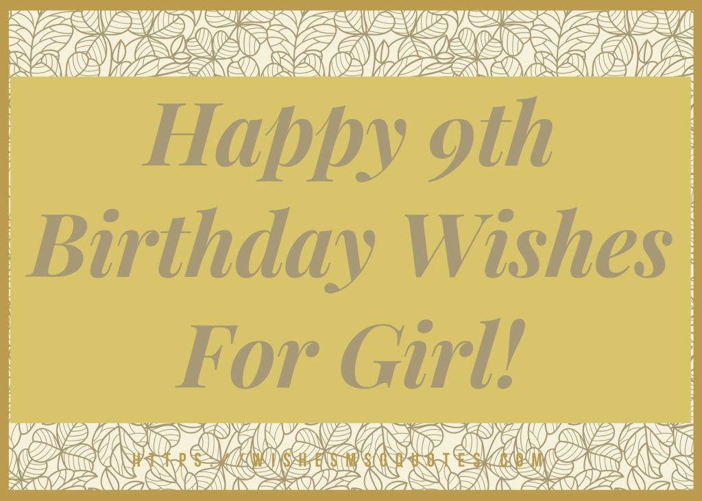 Happy 9th Birthday Wishes For Girl