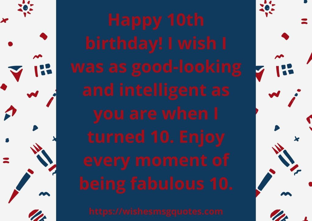10th Birthday Wishes From Mother To Boy