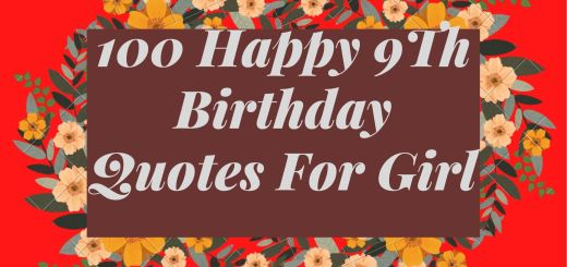 100 Happy 9th Birthday Quotes For Girl