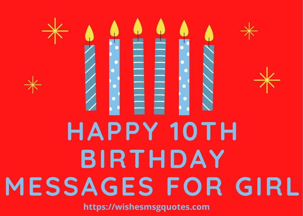 Happy 10th Birthday Messages For Girl