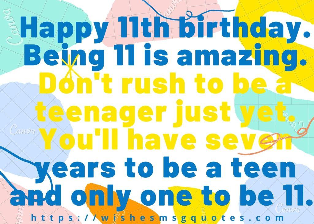 11th Birthday Wishes For 10 Year Boy/Girl