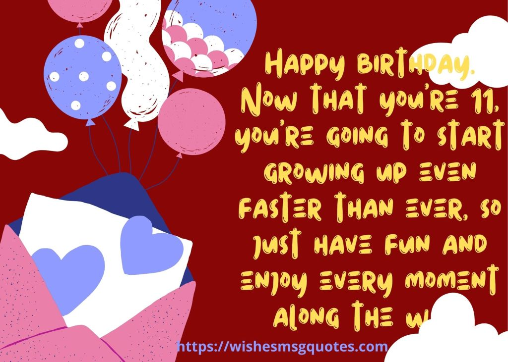 11th Birthday Quotes From Friend To Boy/Girl