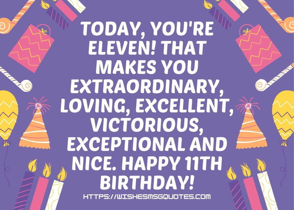 Cutest 11th Birthday Quotes For Boy/Girl From Mother