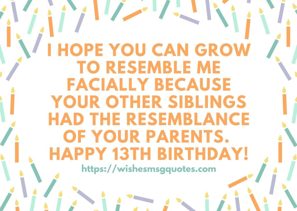 Happy 13th Birthday Quotes For Boy And Girl