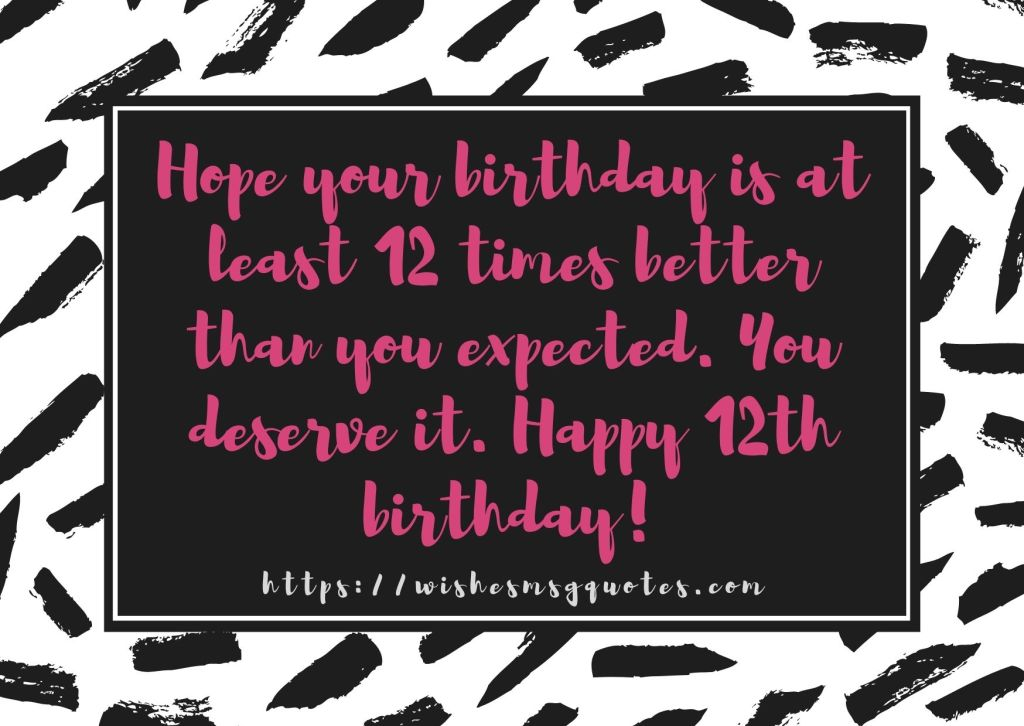 12th Birthday Quotes From Friend To Boy Or Girl