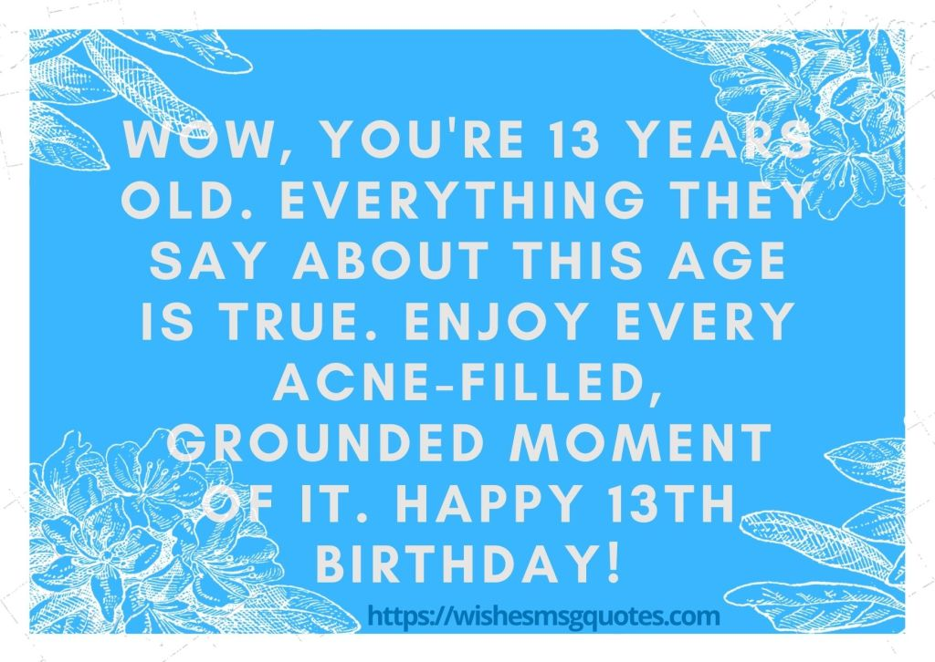 13th Birthday Messages From Father To Boy Or Girl