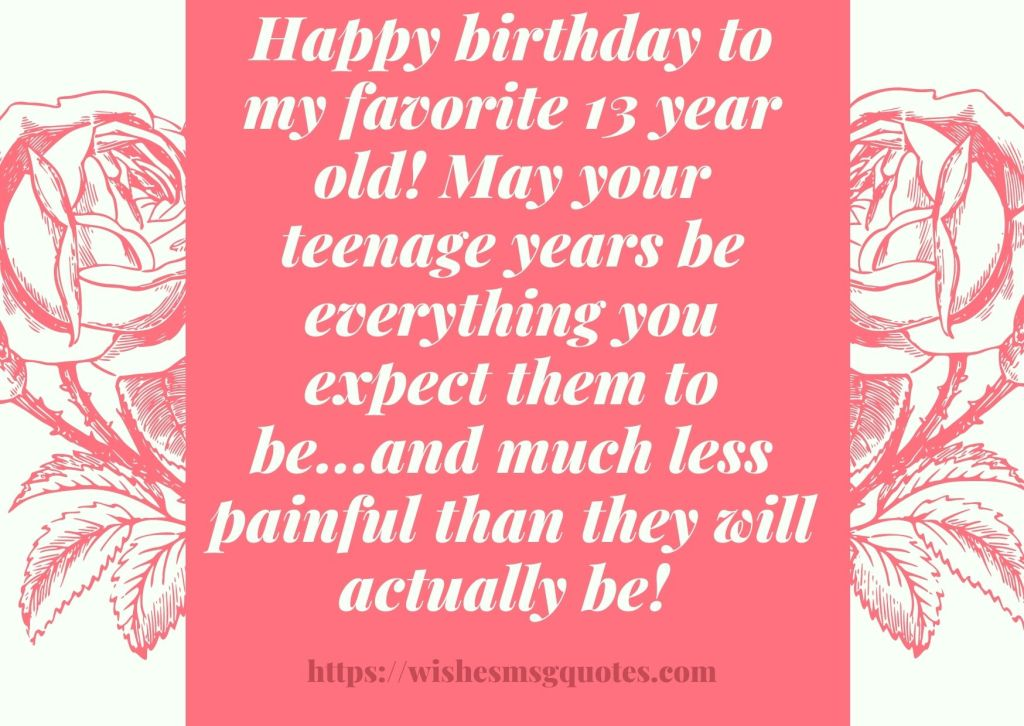 Cutest 13th Birthday Wishes For Boy Or Girl From Mother