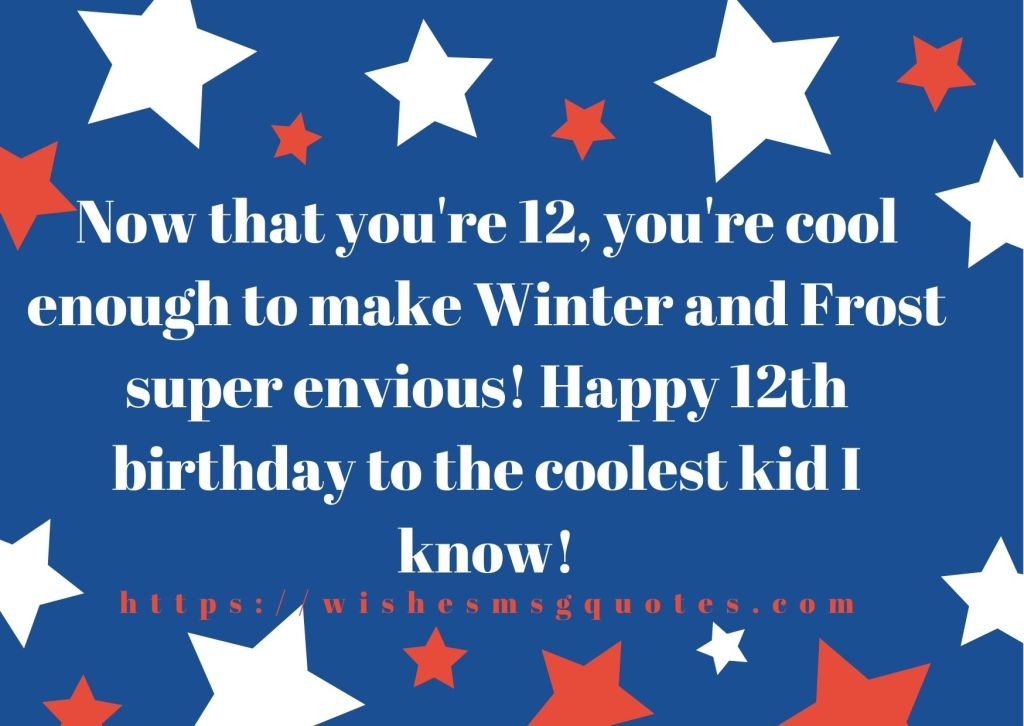 12th Birthday Messages From Cousin To Boy Or Girl