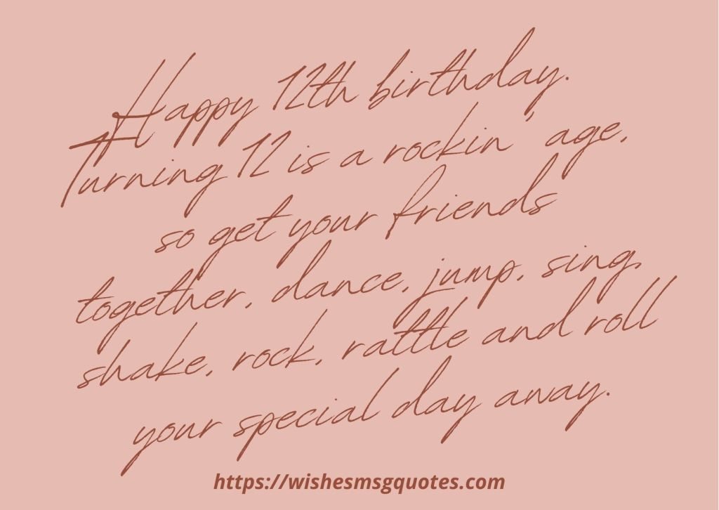 12th Birthday Quotes From Mother To Boy Or Girl