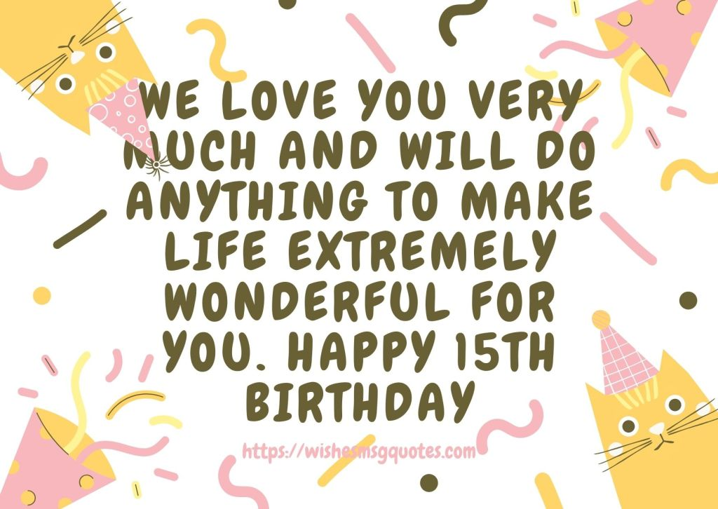 15th Birthday Quotes From Cousin To Boy Or Girl