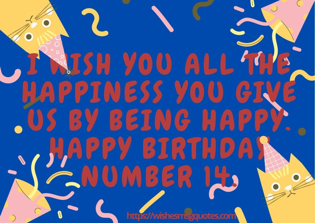 14th Birthday Quotes From Grandmother To Boy Or Girl