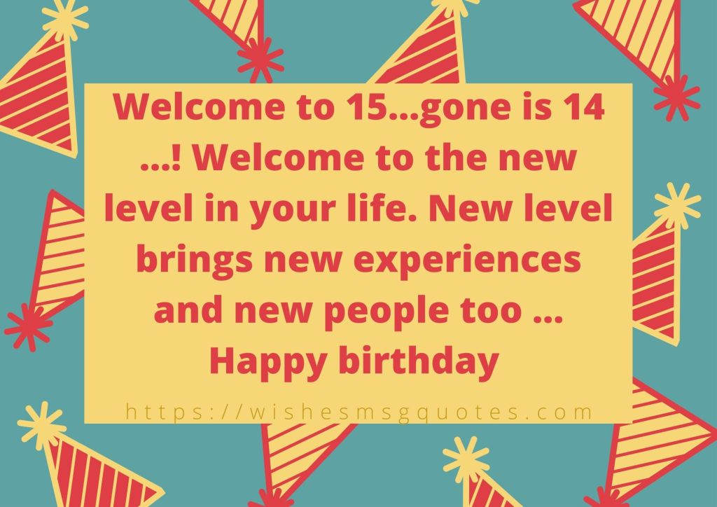 15th Birthday Quotes From Mother To Boy Or Girl