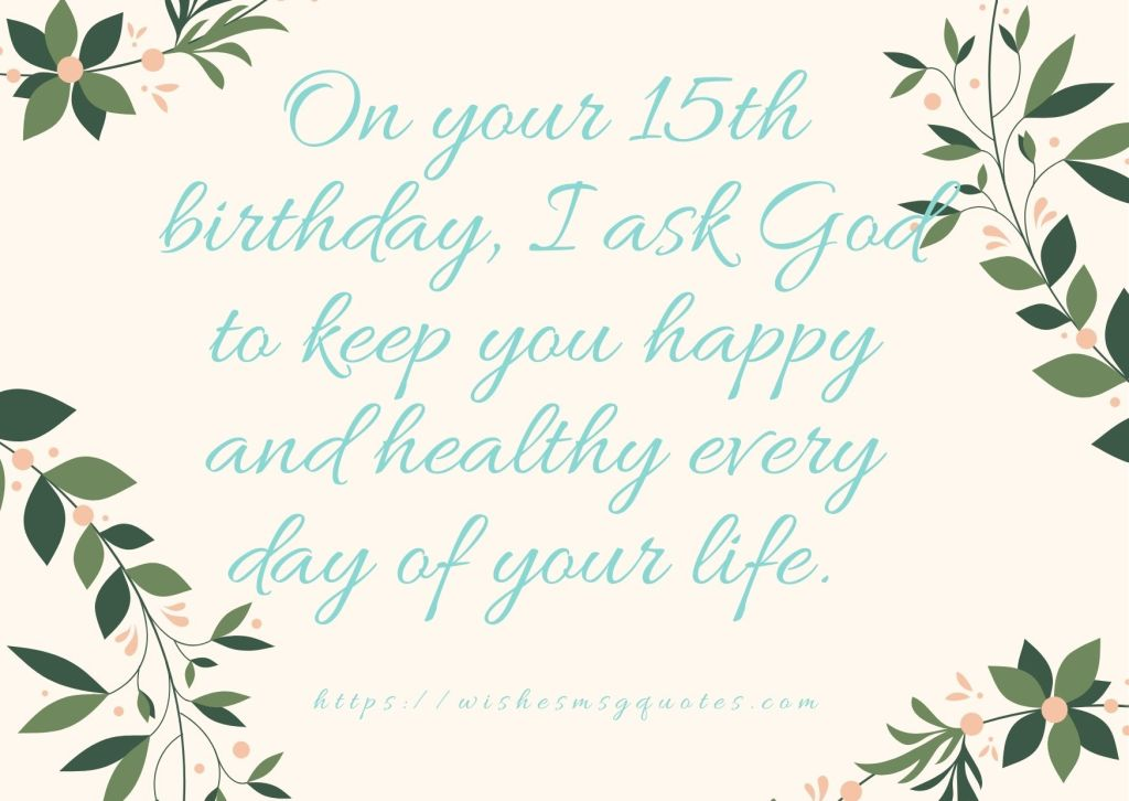 15th Birthday messages From Sister To Boy Or Girl