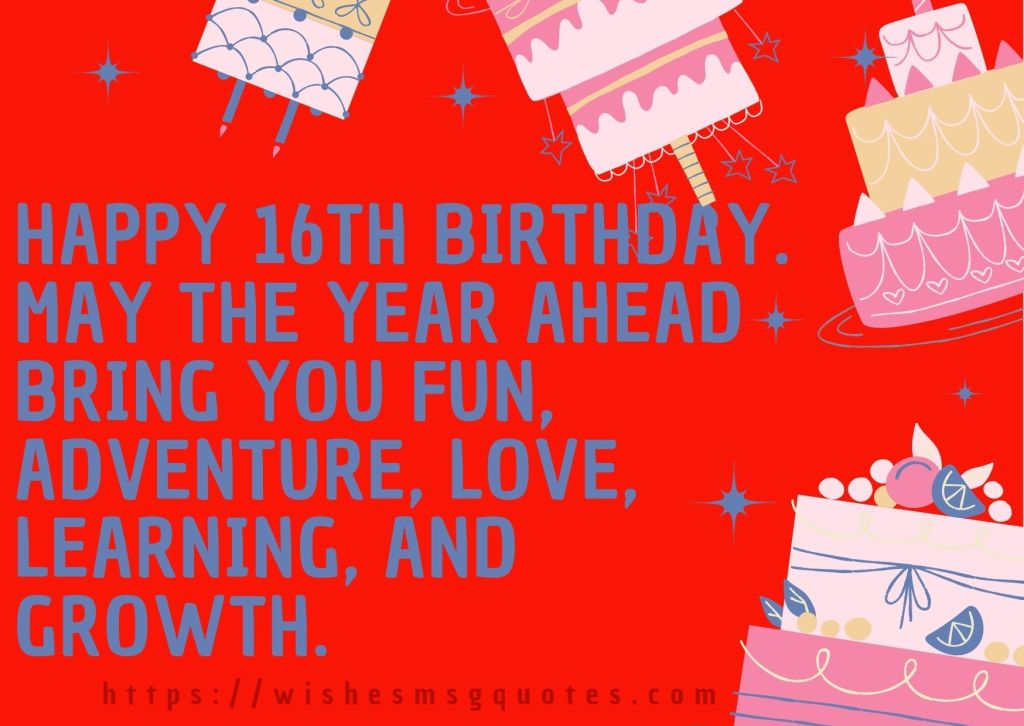 16th Birthday wishes From Mother To Boy Or Girl