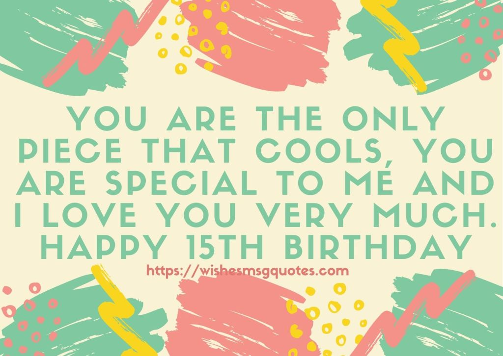 15th Birthday messages From Aunt To Boy Or Girl