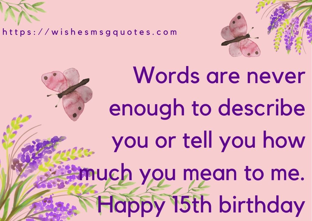 Happy 15th Birthday wishes For Grandson/Granddaughter
