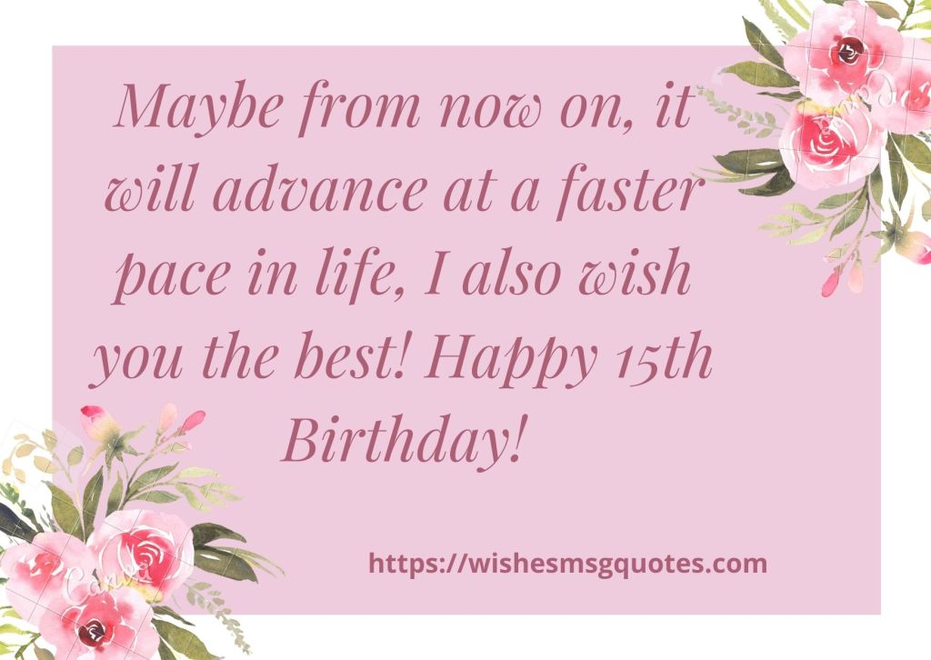 15th Birthday wishes From Uncle To Boy Or Girl