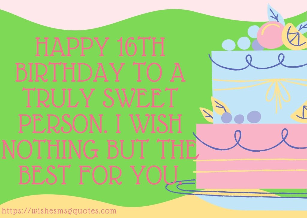 Cutest 16th Birthday wishes For Boy Or Girl From Father