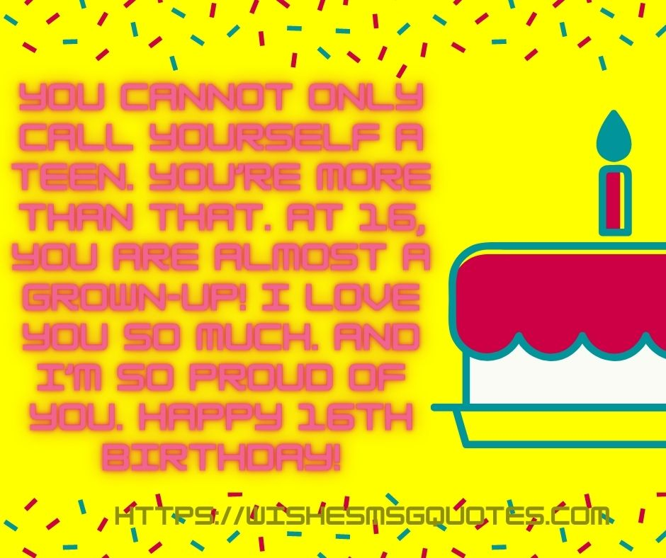 Cutest 16th Birthday Quotes For Boy Or Girl From Father