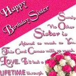 Birthday Wishes And Greetings For Sister 2017