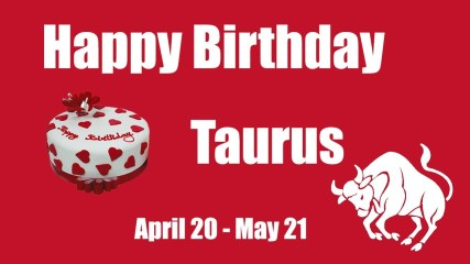 Best Taurus Birthday Wishes And Quotes 2017