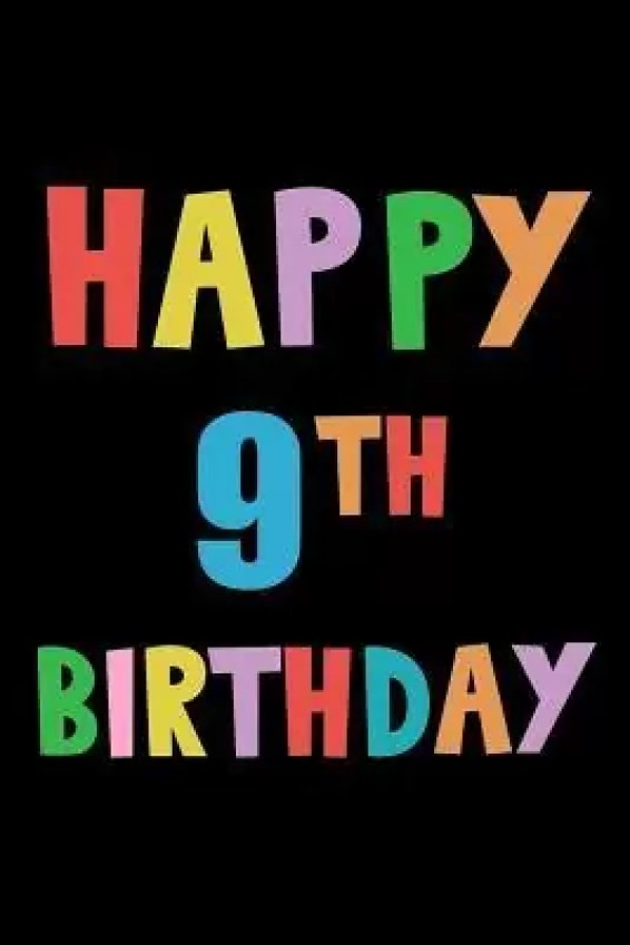 Happy 9th Birthday to my beautiful baby