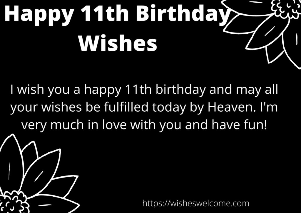 Happy 11th Birthday wishes for girls and boys