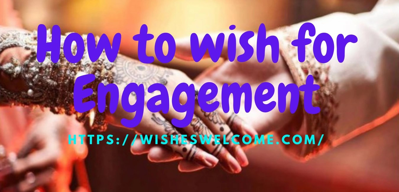 How to wish for Engagement?