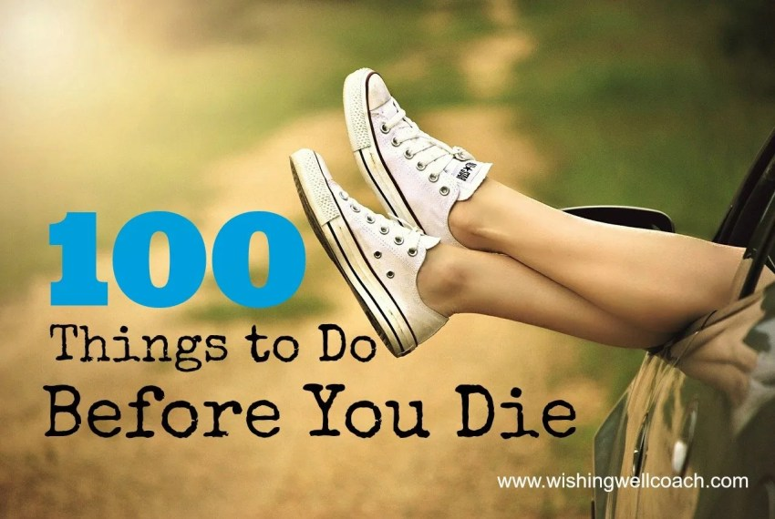 100 before you die