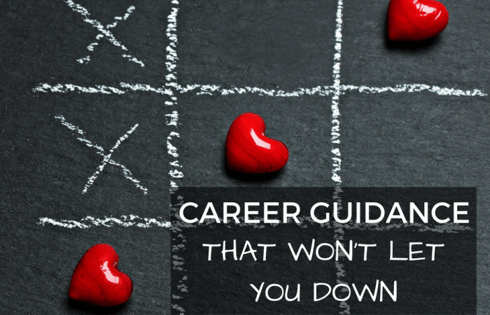 Career Guidance That Won't Let You Down