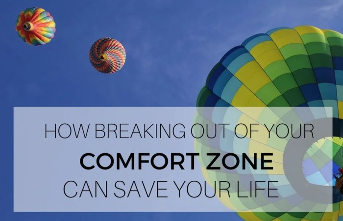 How Breaking Out of Your Comfort Zone Can Save Your Life